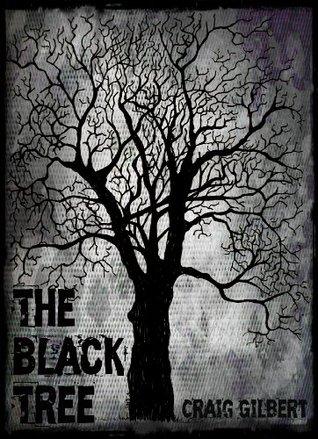 The Black Tree Craig Gilbert