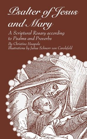 From Genesis to Revelation Seven Scriptural Rosaries  by  Christine Haapala
