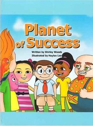 Planet of Success  by  Shirley Woods