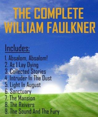 The Complete William Faulkner William Faulkner