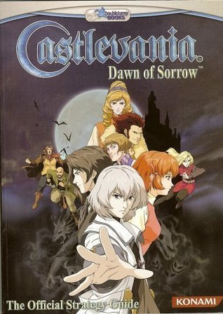 Castlevania: Dawn of Sorrow Official Strategy Guide  by  Alicia Ashby