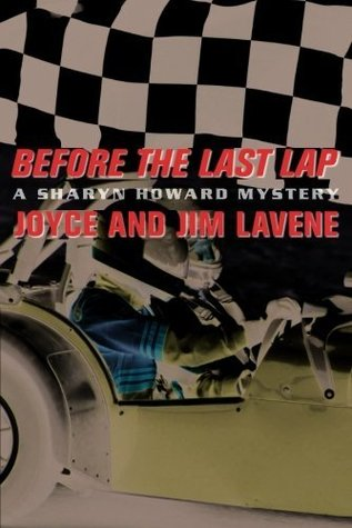 Before the Last Lap  by  Jim Lavene
