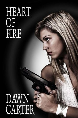 Heart of Fire  by  Dawn Carter