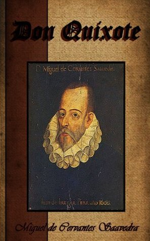 Don Quixote. (Annotated)  by  Miguel de Cervantes Saavedra