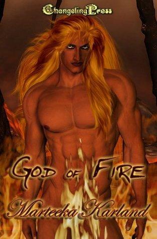 God of Fire Collection Marteeka Karland