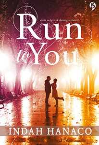 Run to You  by  Indah Hanaco