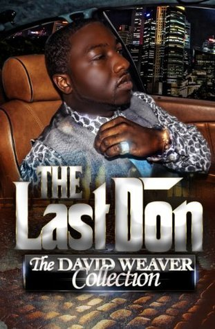 The Last Don: The 11 Book David Weaver Collection David Weaver