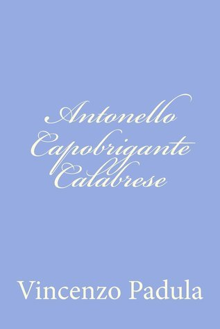 Antonello capobrigante calabrese  by  Vincenzo Padula