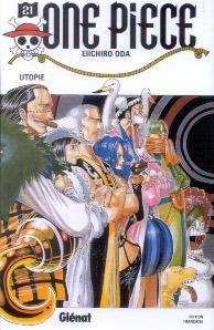 One Piece, Tome 21: Utopie Eiichiro Oda