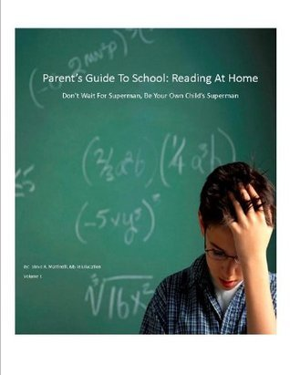 Parents Guide To School: Reading At Home  by  Steve Martinelli