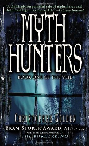 The Myth Hunters Christopher Golden