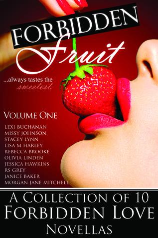 Forbidden Fruit: Volume One  by  Lexi Buchanan