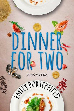 Dinner for Two Emily Porterfield