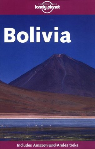 Lonely Planet Bolivia Deanna Swaney