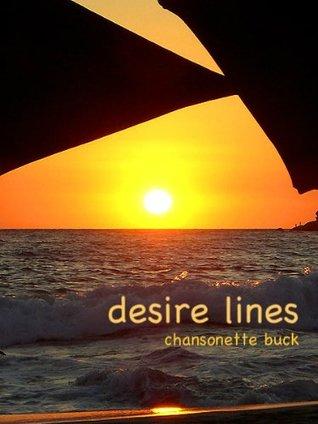desire lines Chansonette Buck