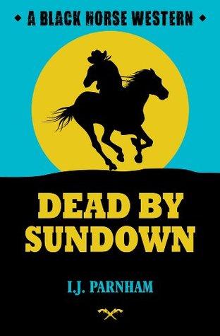 Dead Sundown by I.J. Parnham