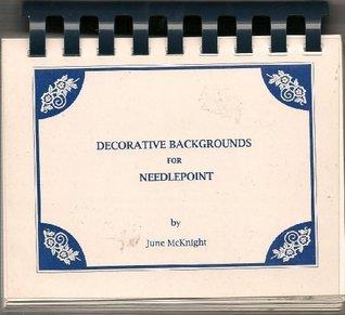 Decorative Backgrounds for Needlepoint June McKnight