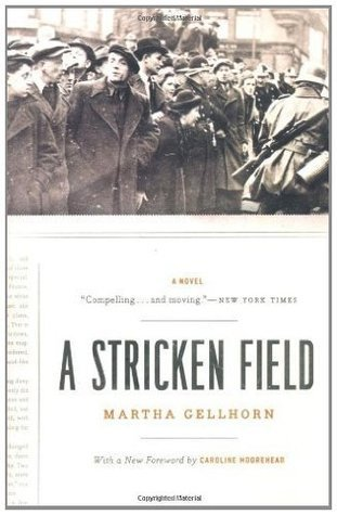 A Stricken Field: A Novel Martha Gellhorn