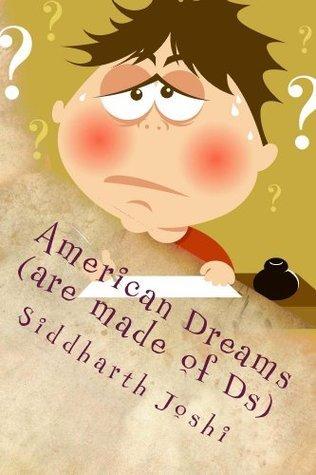 American Dreams  by  Siddharth Joshi
