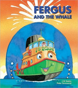 Fergus and the Whale (Fergus Ferry, #11)  by  J.W. Noble