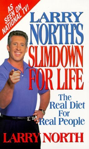 Larry Norths Slimdown For Life  by  Kensington