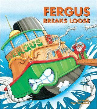 Fergus Breaks Loose (Fergus Ferry, #12) J.W. Noble