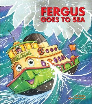 Fergus Goes to Sea (Fergus Ferry, #24)  by  J.W. Noble