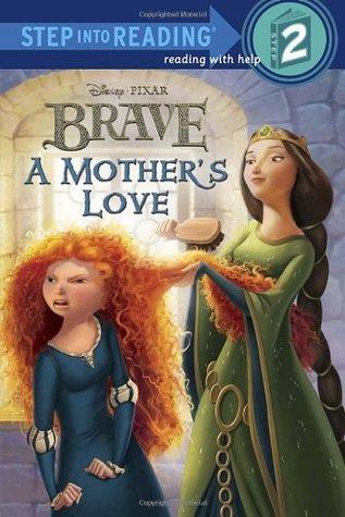 A Mothers Love (Disney/Pixar Brave) Melissa Lagonegro