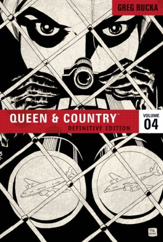 Queen & Country, Vol. 4, Definitive Edition  by  Greg Rucka