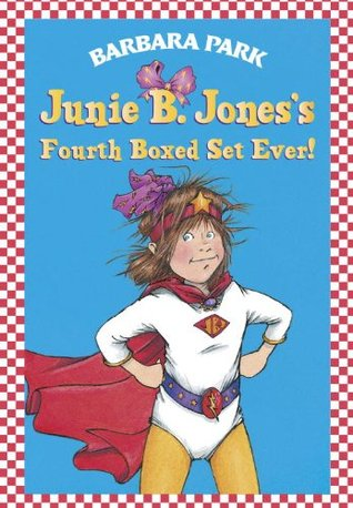 Junie B. Joness Fourth Boxed Set Ever! (Junie B. Jones, #13-16) Barbara Park