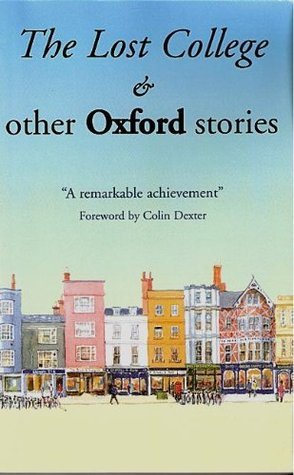 The Lost College and Other Oxford Stories Jane Stemp