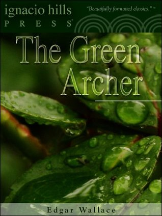 The Green Archer  by  Edgar Wallace