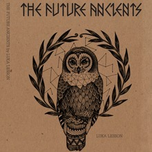 The Future Ancients Luka Lesson