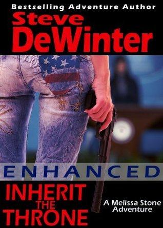 Inherit The Throne Enhanced Edition  by  Steve DeWinter