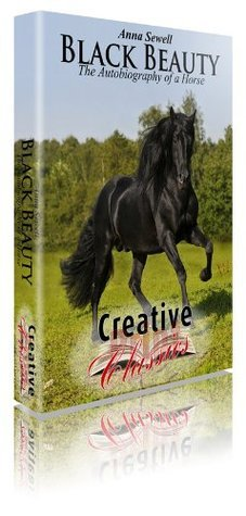 Black Beauty  by  Anna Sewell [Illustrated] by Anna Sewell