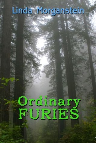Ordinary Furies (The Alexis Pope Mystery Series) Linda Morganstein