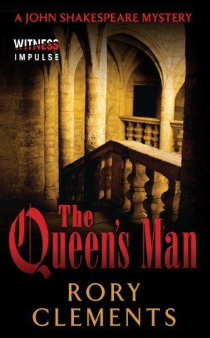 The Queens Man: A John Shakespeare Mystery  by  Rory Clements