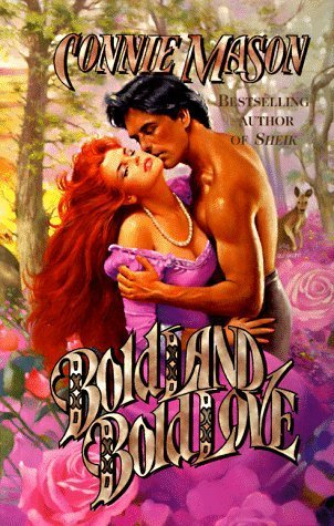 Bold Land, Bold Love (Australian Trilogy, #1) Connie Mason