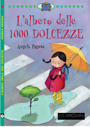 Lalbero delle 1000 dolcezze  by  Angela Ragusa