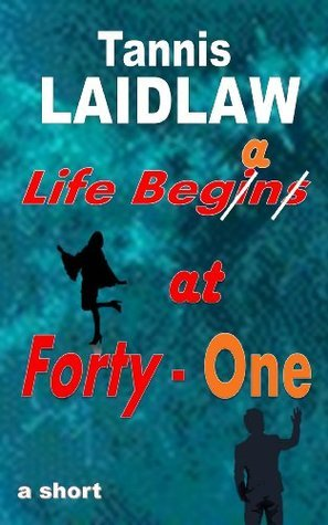 Life Began at Forty-One Forth Estate Ltd