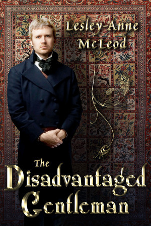 The Disadvantaged Gentleman Lesley-Anne McLeod