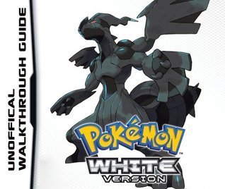 Pokemon White Version Unofficial Guide Jay Stafford