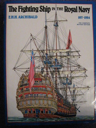 The Fighting Ship In The Royal Navy, Ad 897 1984  by  Ray Woodward