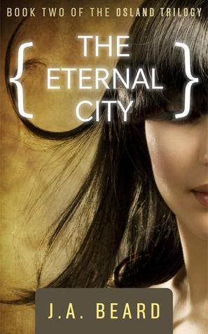 The Eternal City (Osland Trilogy, #2)  by  J.A. Beard