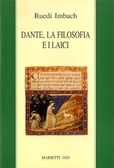 Dante, la filosofia e i laici Ruedi Imbach