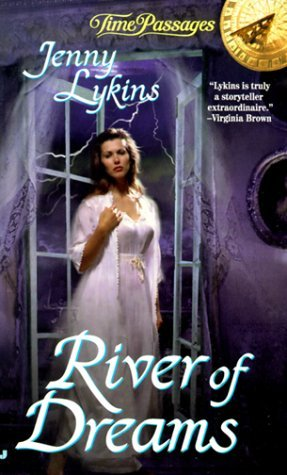 River of Dreams (Dreams, #2)  by  Jenny Lykins