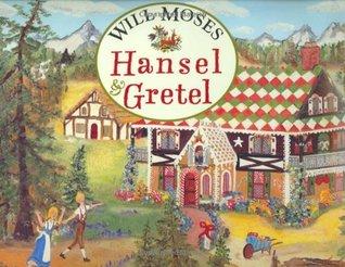 Hansel & Gretel Will Moses