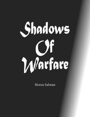 Shadows Of Warfare Harun Salman