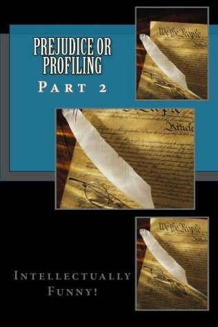 Prejudice or Profiling Part 2 Michael K.   Jones