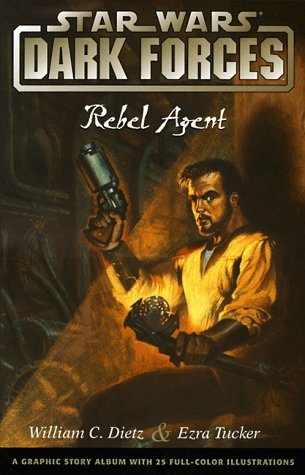 Star Wars, Dark Forces: Rebel Agent (Book 2)  by  William C. Dietz